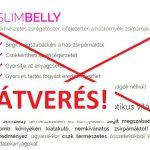 SlimBelly – pofátlan átverés, nem lesz tőle lapos hasad!